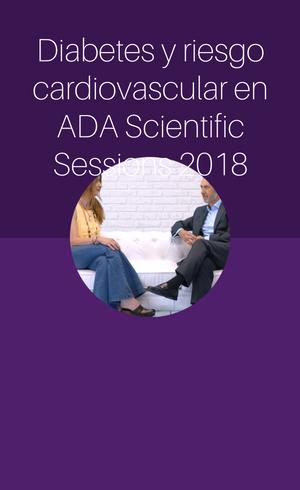 Diabetes y riesgo cardiovascular en ADA2018 (2018)