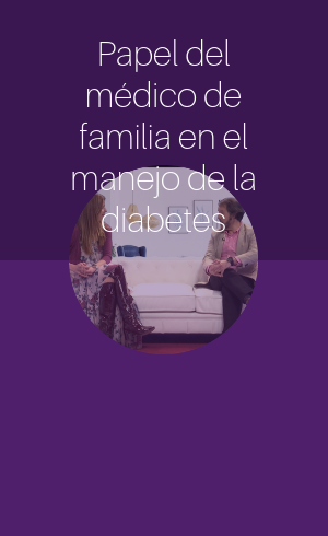 Papel del médico de familia en el manejo de la diabetes (2018)