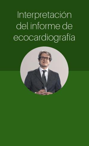 Interpretación del informe de ecocardiografía (2018)